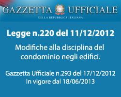 Legge 220 del 2012 Modifiche alla disciplina del condominio negli edifici